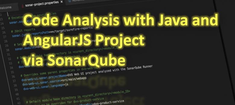 Code Analysis with Java and AngularJS Project via SonarQube