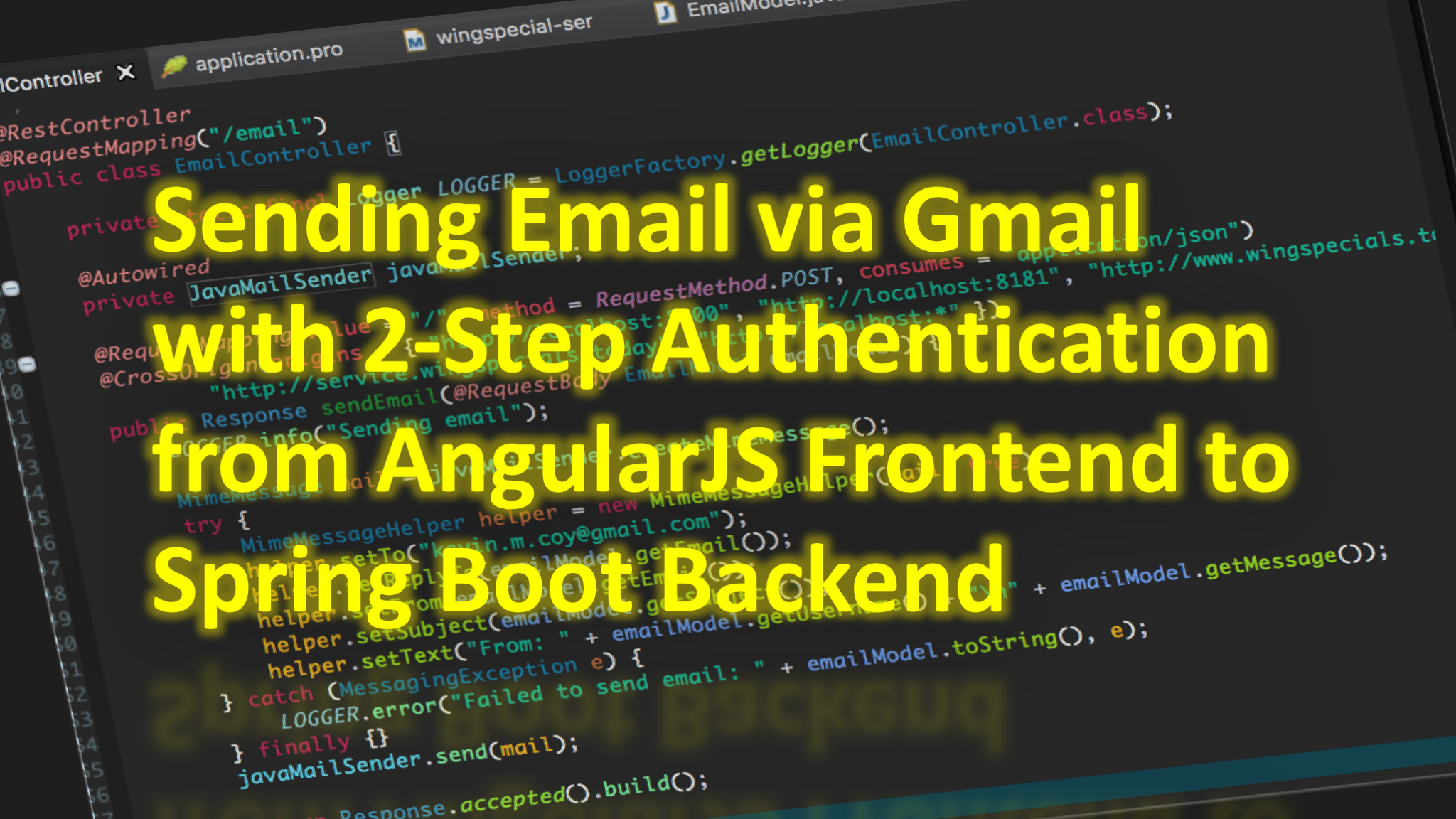 Sending Email via Gmail with 2-Step Authentication from AngularJS Frontend to Spring Boot Backend