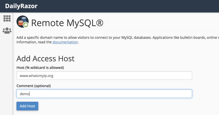 Remote IP or Hostname to  MySQL Database
