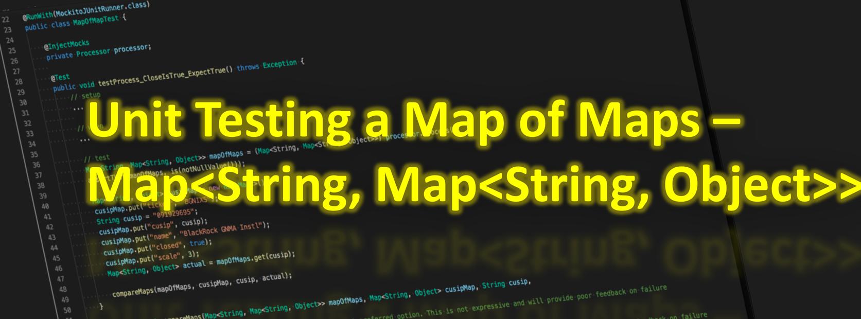 Map of Maps JUnit Test